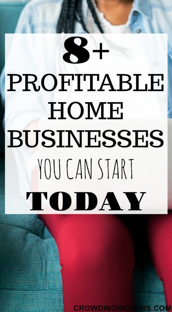 8+ Profitable Home Business Ideas You Can Start Today   Business