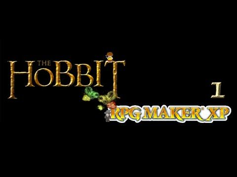 The Hobbit x RPG Maker XP Ep. 1 (Test)
