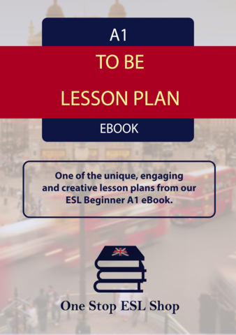 To Be - A1 Beginner ESL Lesson Plan
