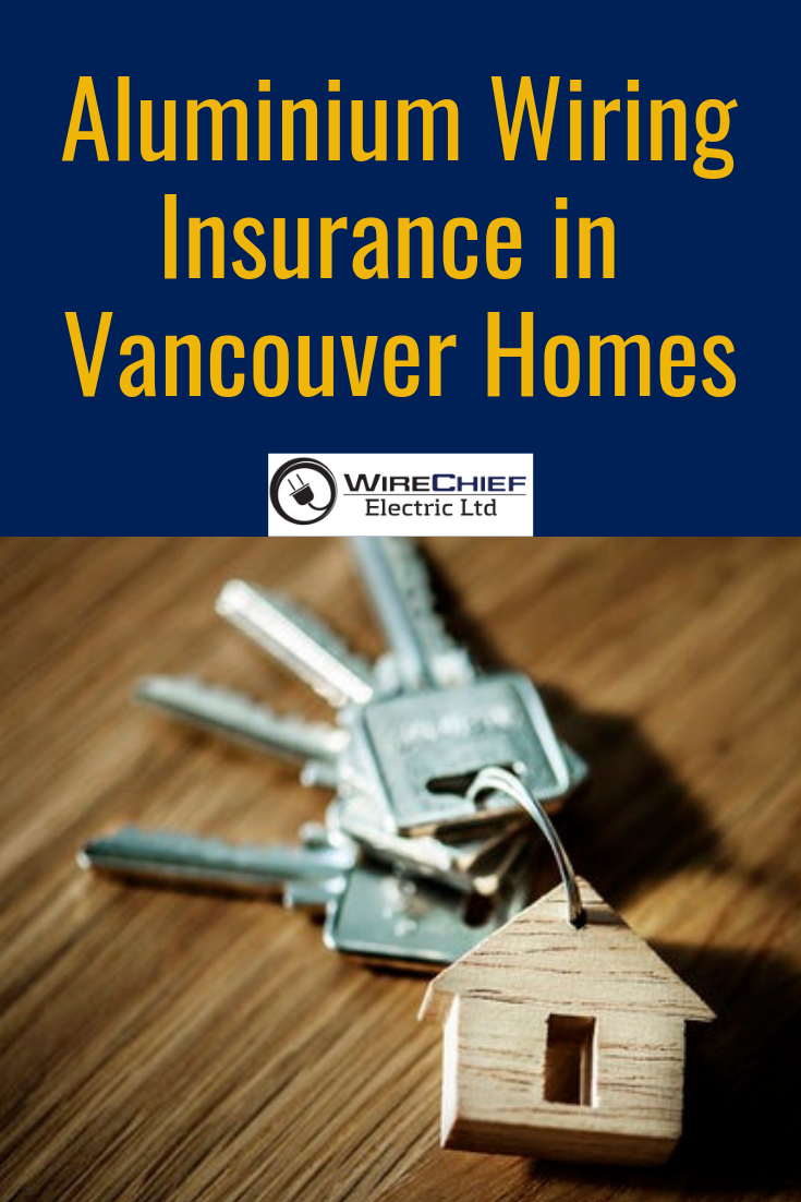 Aluminum Wiring Insurance In Vancouver Insurance Insurance
