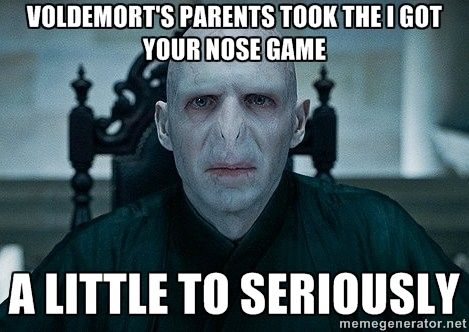 Voldemort S Parents Took The I Got Your Nose Game A Little To Seriously Harry Potter Valentines Harry Potter Funny Harry Potter Memes Hilarious