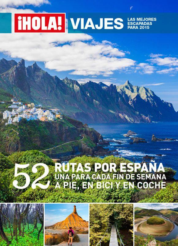 52 escapadas de fin de semana por España