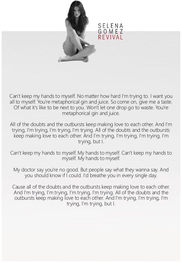 Hands to myself lyrics | World off, music on | Pinterest