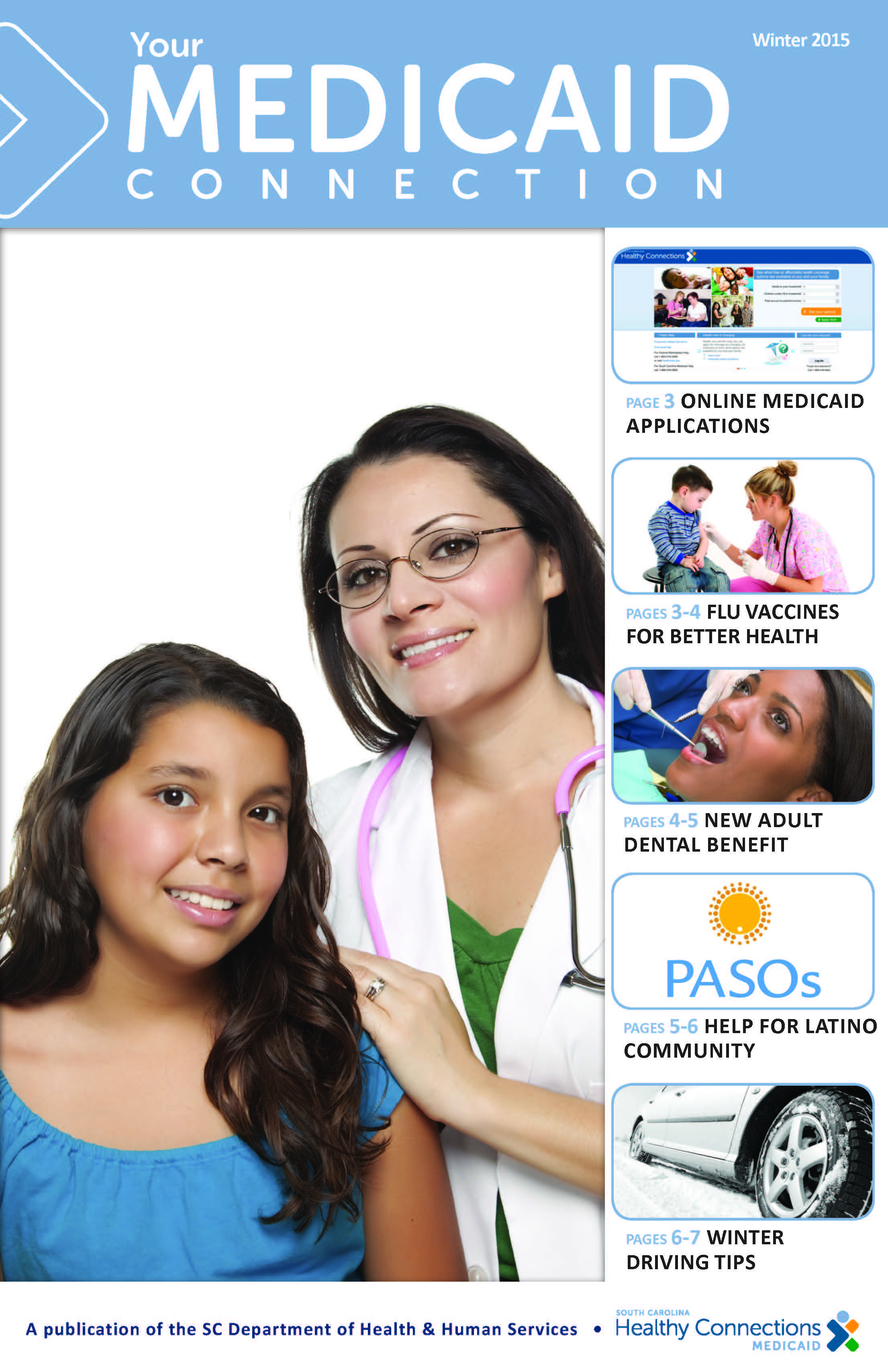 Read the Winter 2015 edition of Your Medicaid Connection, @SCMedicaid's member newsletter: http://ow.ly/JxnSD