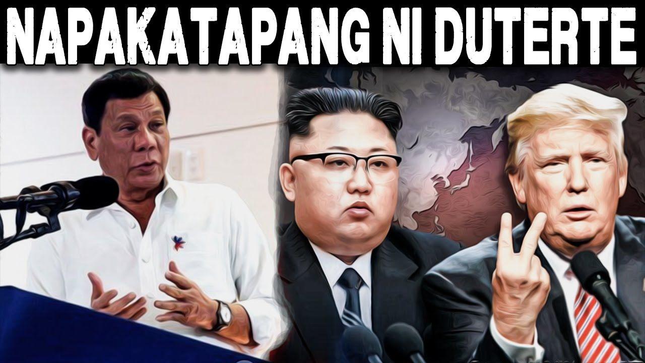 Duterte Matapang Na Nanawagan Na Tigilan Ang Alitan Ni Pres Donald Trum With Images North Korea Kim Youtube News Today