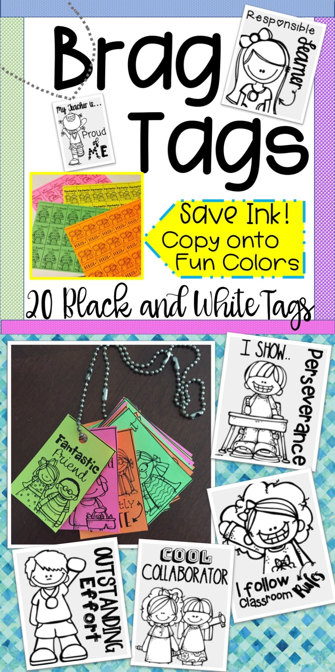 Brag Tags Are An Excellent Behavior Management Tool That