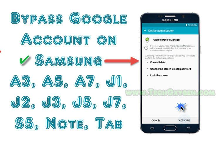How to Bypass Google Account on Samsung A3, A5, A7, J1, J2