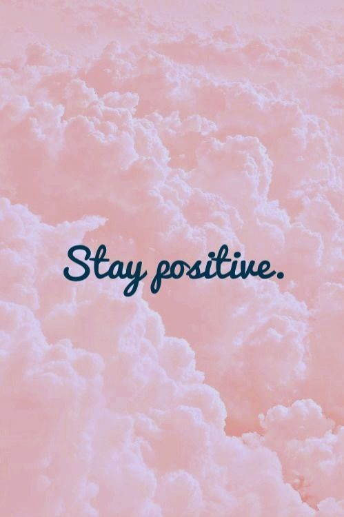 Stay Positive Cool Fun IPhone Background Tumblr