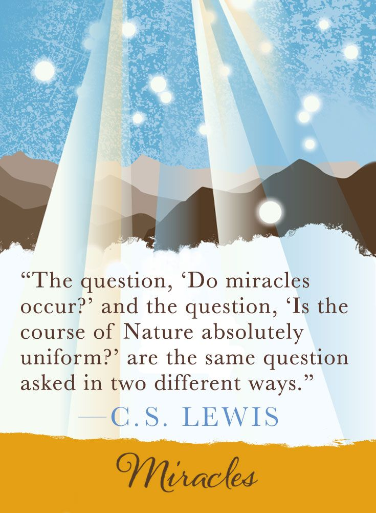 Thoughts On Miracles From C S Lewis Cs Lewis Quotes Lewis Miracles