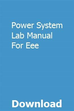 Power System Lab Manual For Eee Repair Manuals Manual New Engine