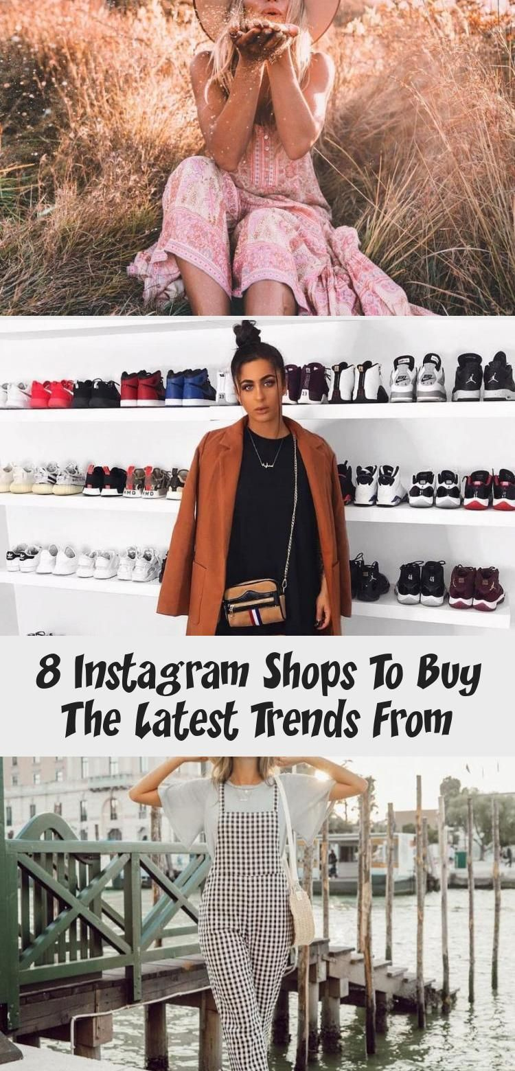 8 Instagram Shops To Buy The Latest Trends From Fashion In 2020 Business Women Fashion Latest Trends Edgy Girls