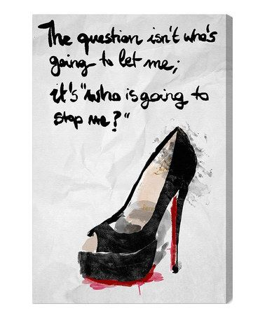 'Who's Going to Stop Me' Canvas Wall Art by Oliver Gal #zulily #zulilyfinds
