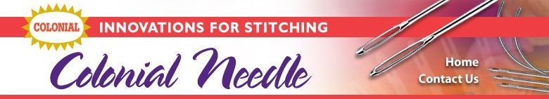 Colonial Needle needles and more for stitchers-felting needles recommended by Martha Stewart