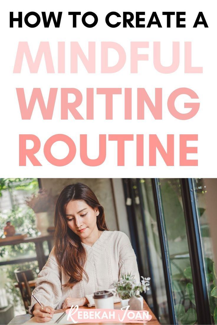 How to Stay Mindful During NaNoWriMo: Create a Mindful Writing Routine