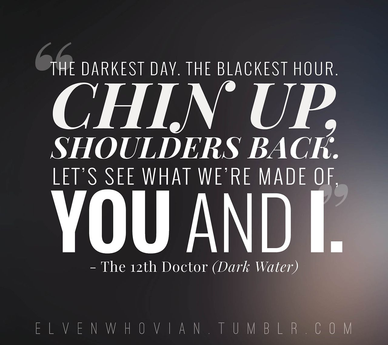 Twelfth doctor quote Dark Water Doctor Who