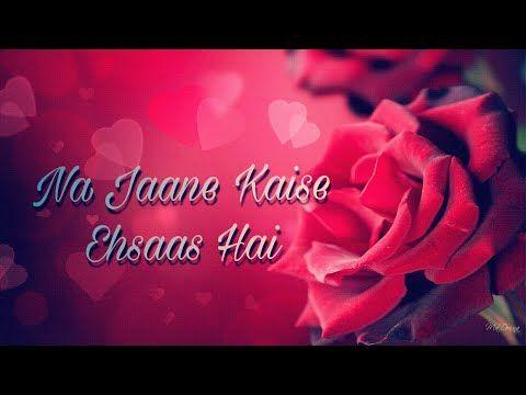 Bahut Pyar Karte Hain Tumko Sanam : Love : Sad : Romantic WhatsApp ...