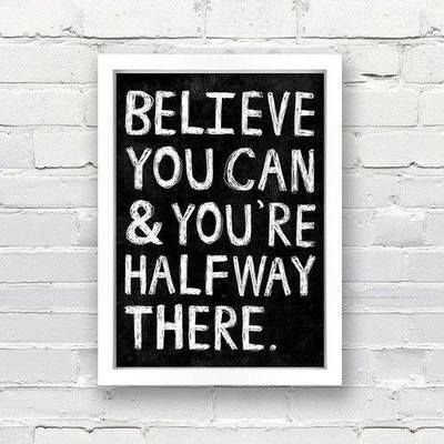 Just believe, then act. That's all you need to do inn order to succeed in any goal you have.