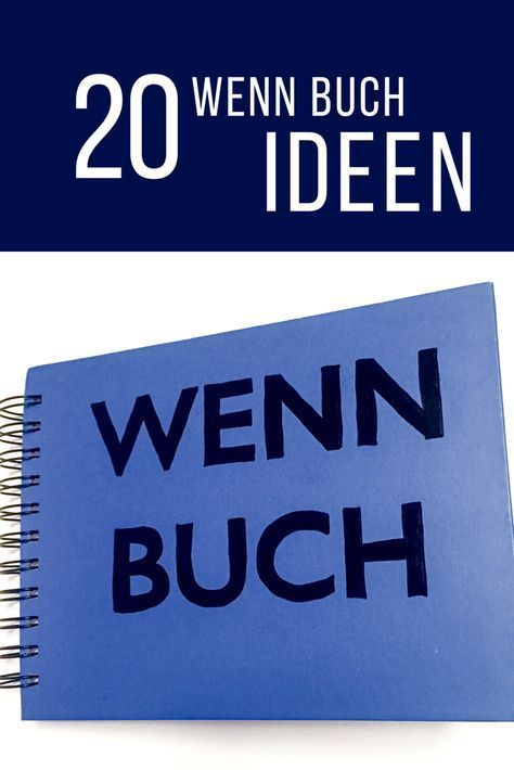 20 Wenn Buch Ideen für ein persönliches Geschenk