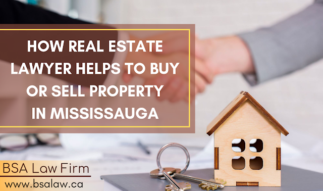 Know How Real Estate Lawyer Helps To Buy Or Sell Property In