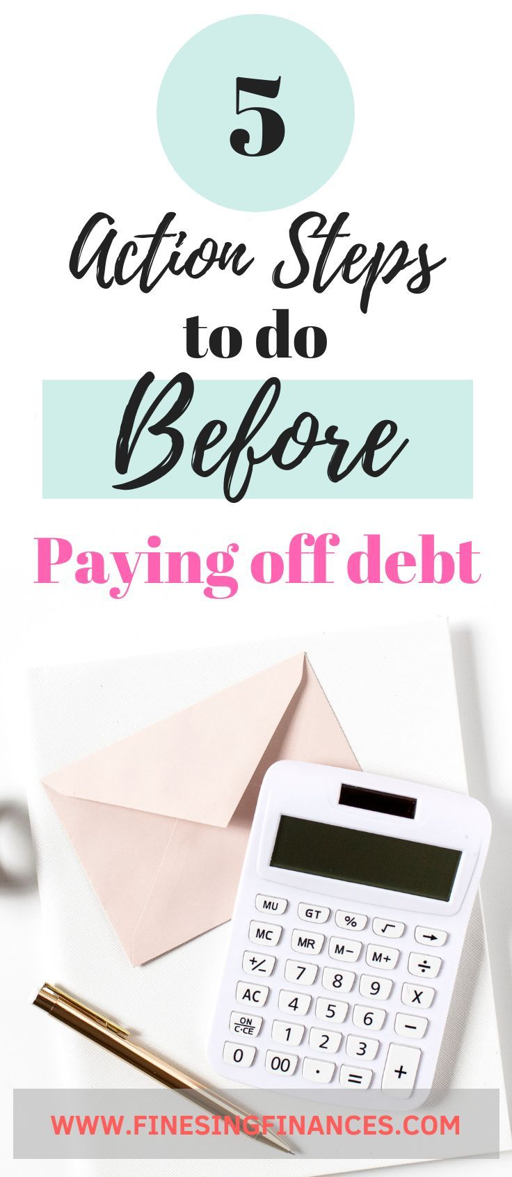 5 Action Steps To Take Before Crushing Your Debt