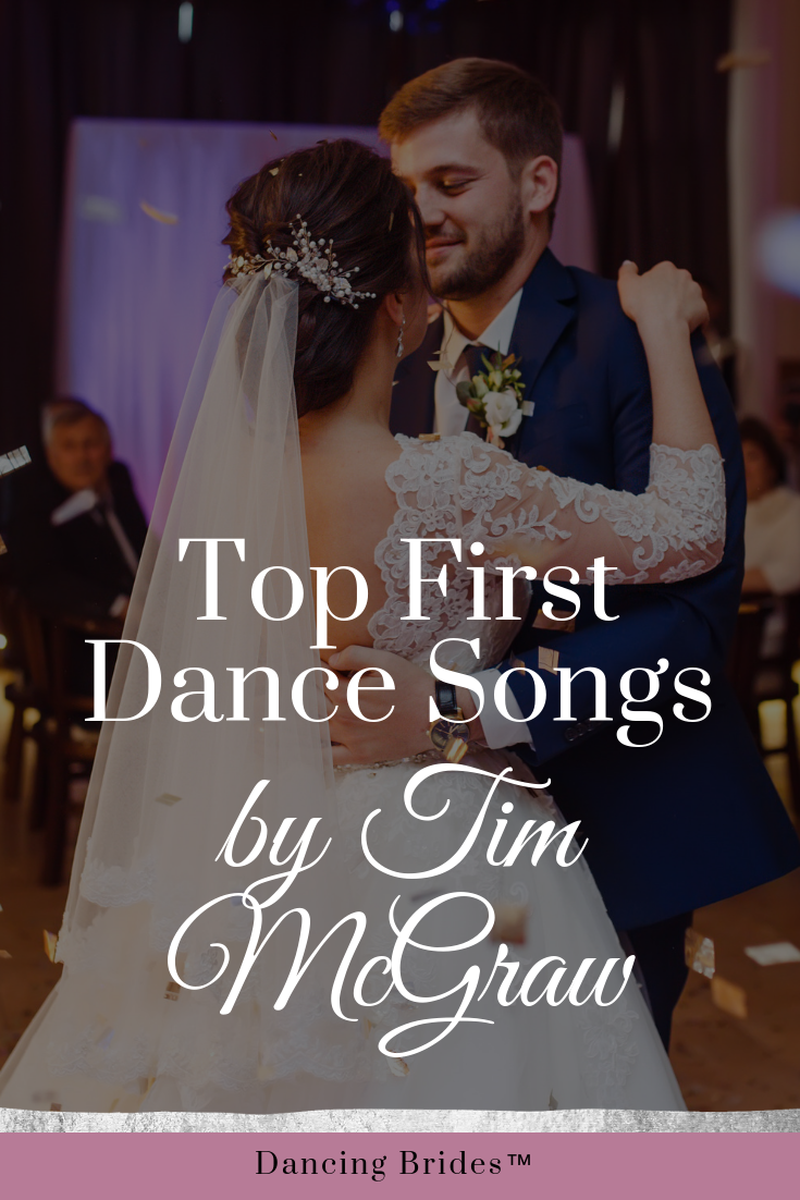 Top First Dance Songs By Tim McGraw Top first dance