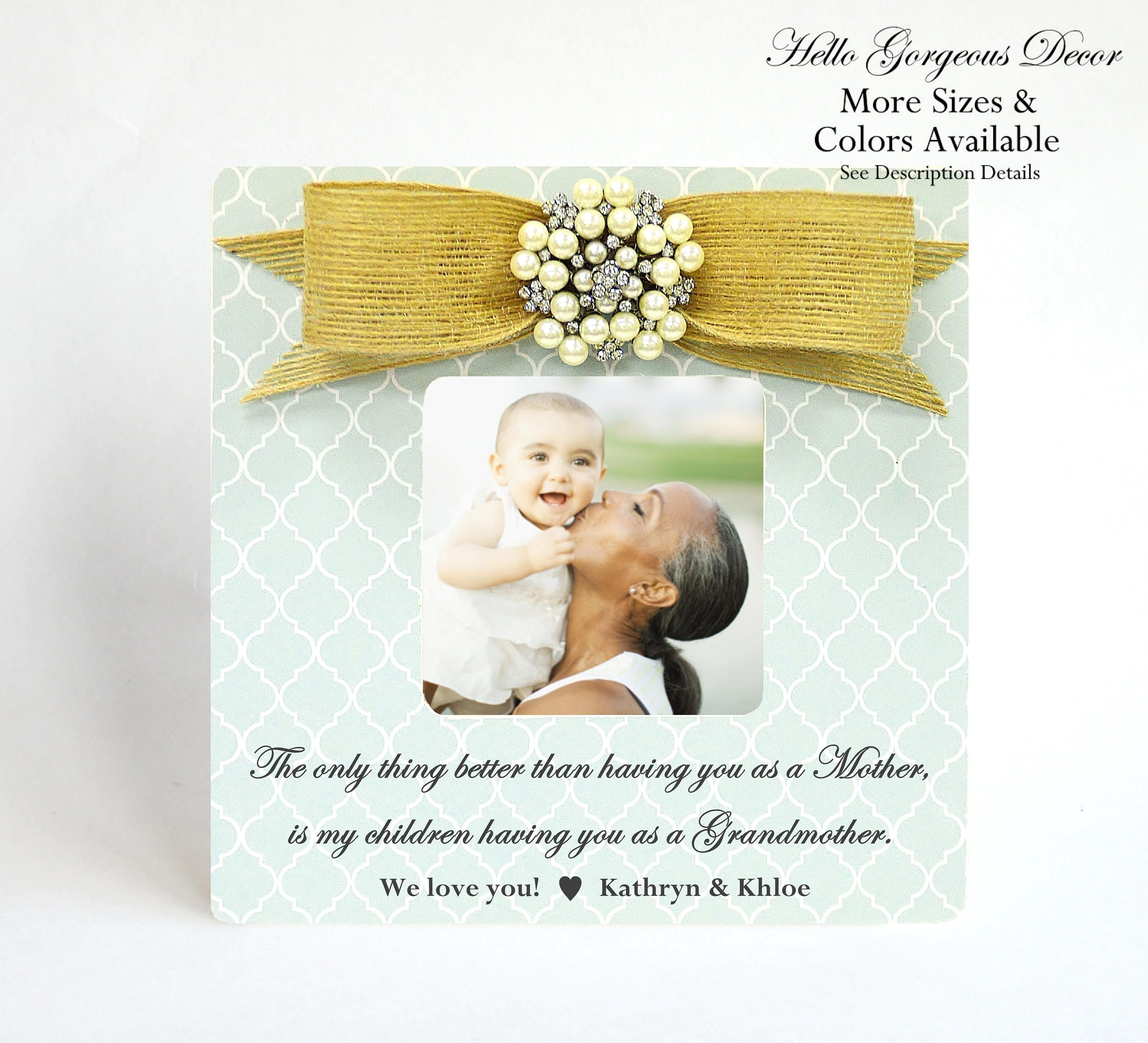 Personalized Picture Frame Mom Mother/'s Day Grandma Grandmother Gift Grandparent Gift The only thing better than having you as a Mother