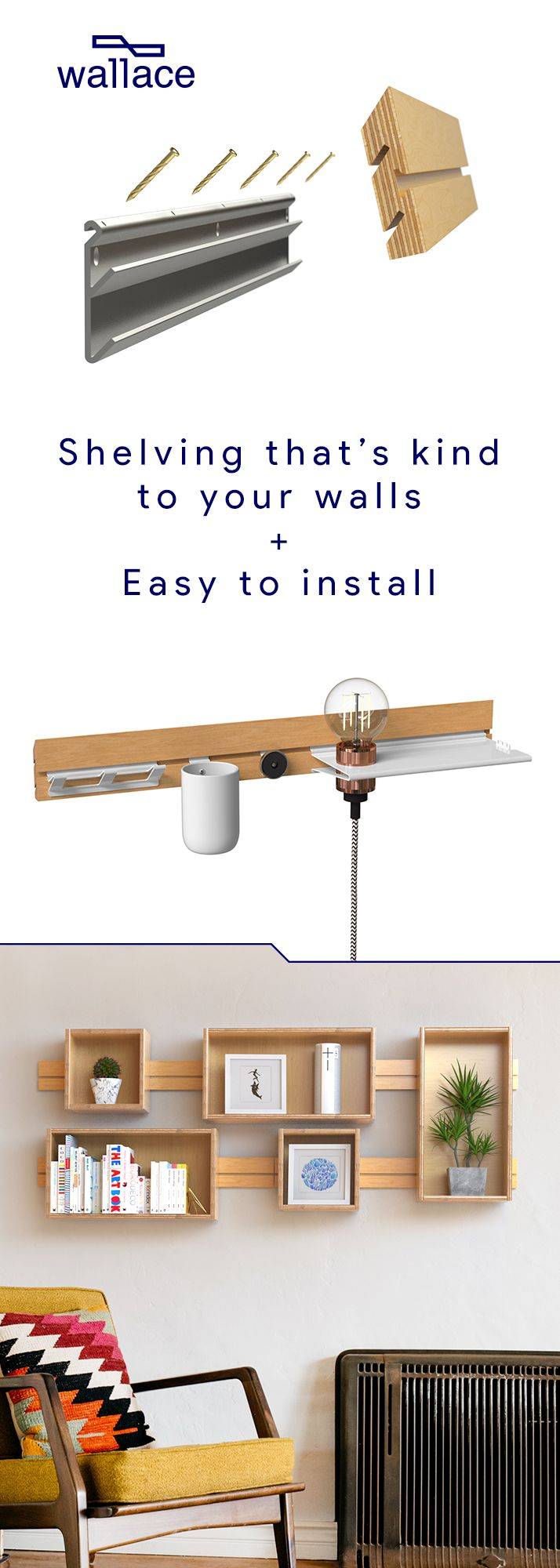 Meet Wallace, the ultimate shelving system for every room in your house that doesn't require screws, studs, or anchors.