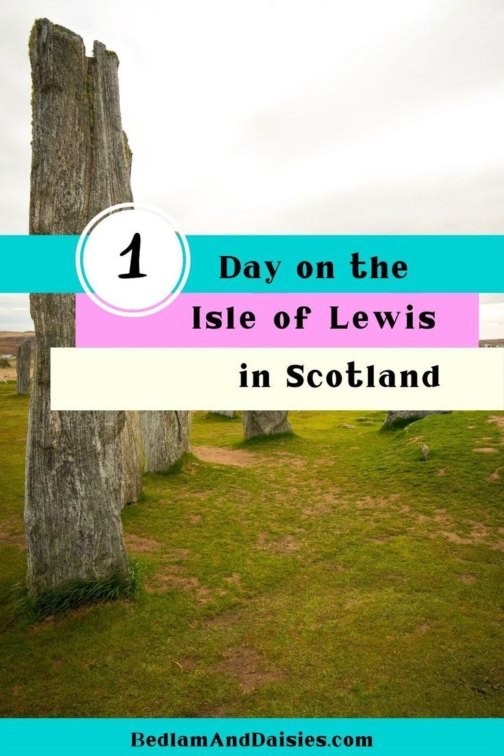 What to see with one day on the Isle of Lewis How much can you see in one day on the Isle of Lewis in Scotland As it turns out quite a bit Heres the guide to all the sigh...