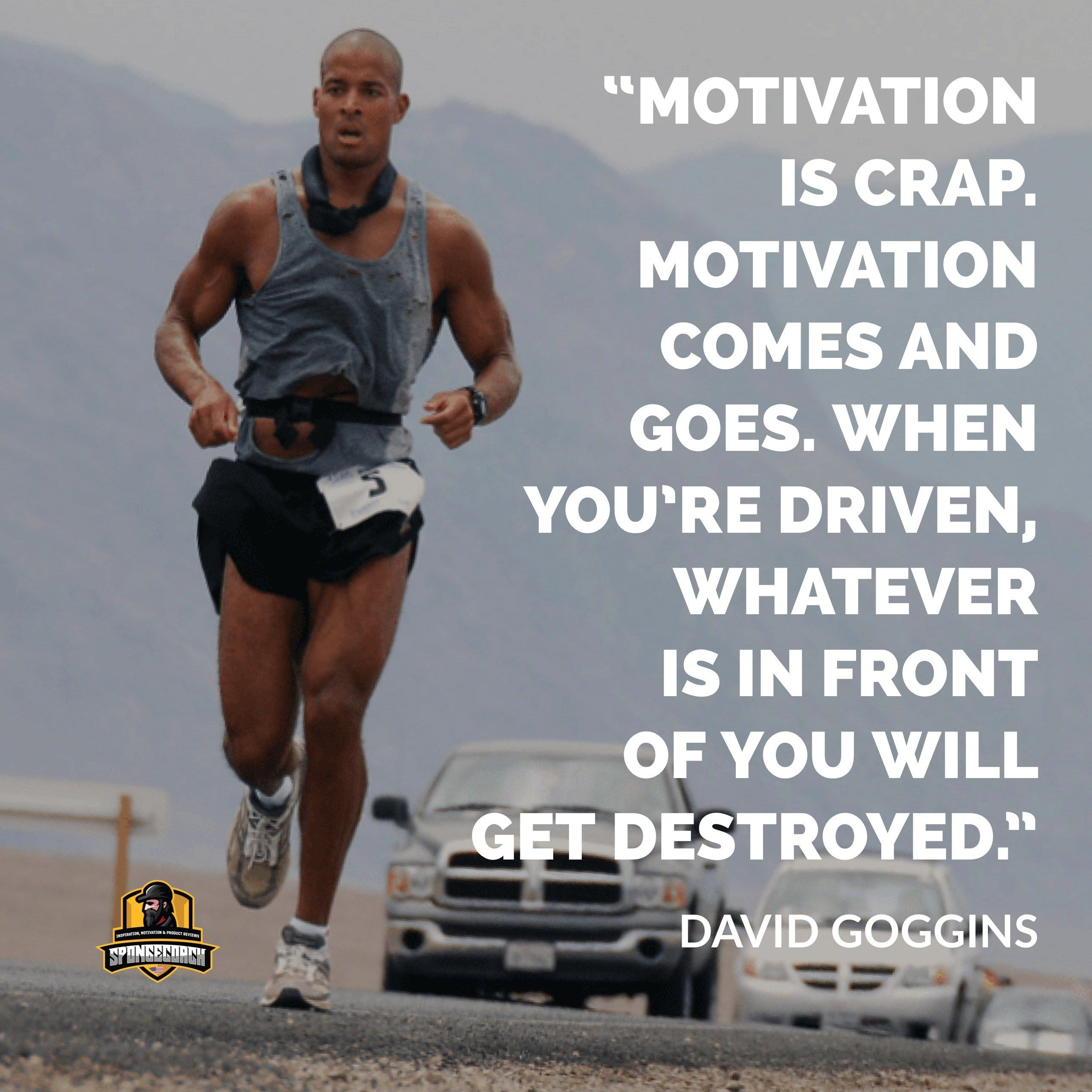 Best David Goggins Quotes On Self Talk And Visualization Self Motivation Quotes Driving Quotes David Goggins