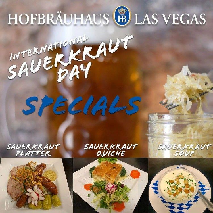 Hofbrauhaus Las Vegas To Commemorate International Sauerkraut Day On March 24 In 2020 Sauerkraut Food Foodie