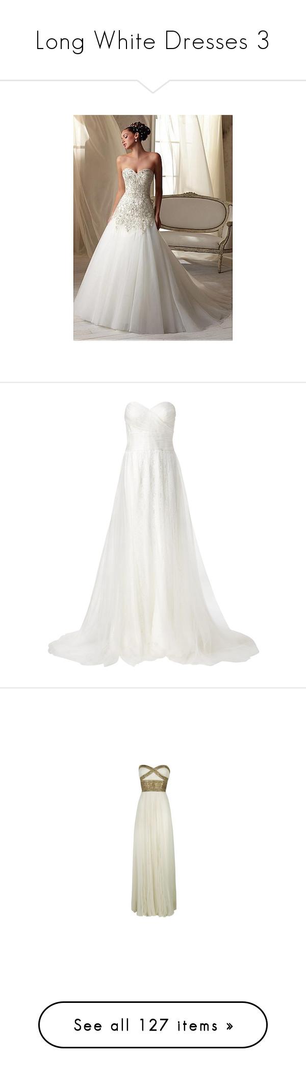 Long white dresses