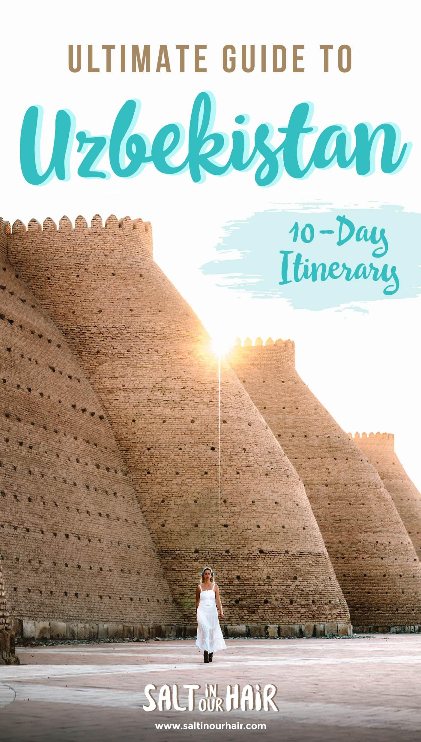 Uzbekistan Travel Guide: The Ultimate 10-Day Uzbekistan Itinerary