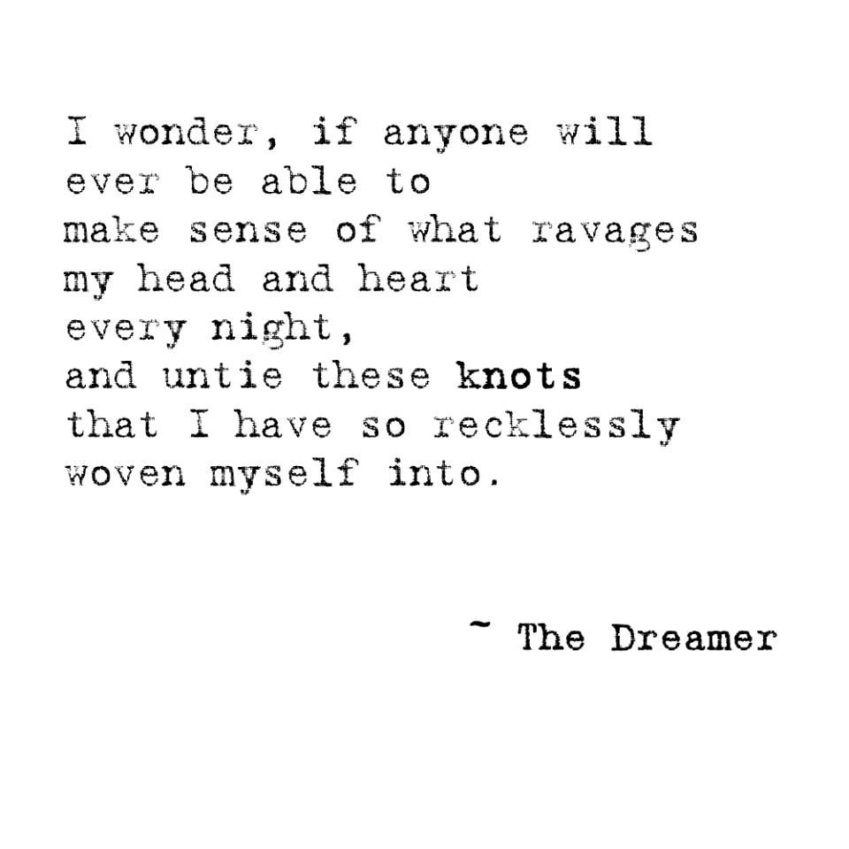 The Dreamer. | Quotes, Serious quotes, Life quotes to live by