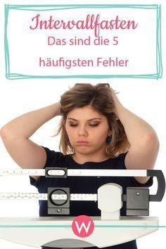 Photo of Intervallfasten: Die 7 häufigsten Fehler | Wunderweib