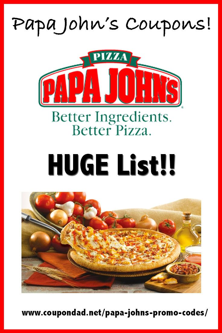 Papa John S Coupons Always Current And Up To Date With The Latest Codes Papajohns Pizza Papa Johns Promo Papa Johns Promo Codes Papa Johns Coupon Code