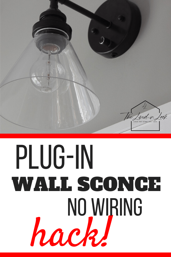 Easy Plug In Wall Sconce Diy Hack To Upgrade Your Lighting In 2020 Plug In Wall Sconce Plug In Wall Lights Wire Wall Sconces