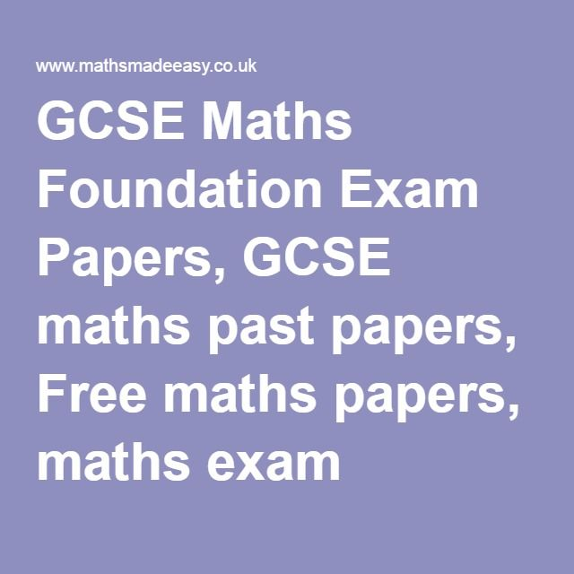 GCSE Maths Foundation Exam Papers, GCSE maths past papers ...