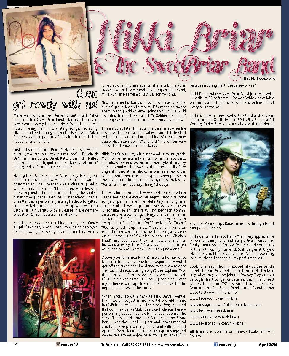The article on Nikki Briar and the SweetBriar Band by Michelle Buonauro can be found in the April 2016 issue of Venues NJ Magazine. Do You like Country Rock? Are you from New Jersey? Then you will LOVE Nikki Briar and the SweetBriar Band.