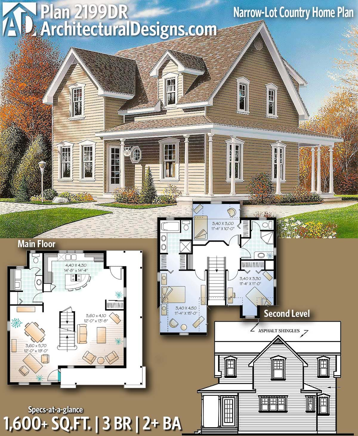 Plan 2199dr Narrow Lot Country Home Plan Country House Plans House Plans Farmhouse House Plans