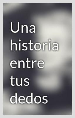 Historia Entre Tus Dedos Lyrics : historia, entre, dedos, lyrics, Historia, Entre, Dedos, Frases, Enamorados,, Palabras,