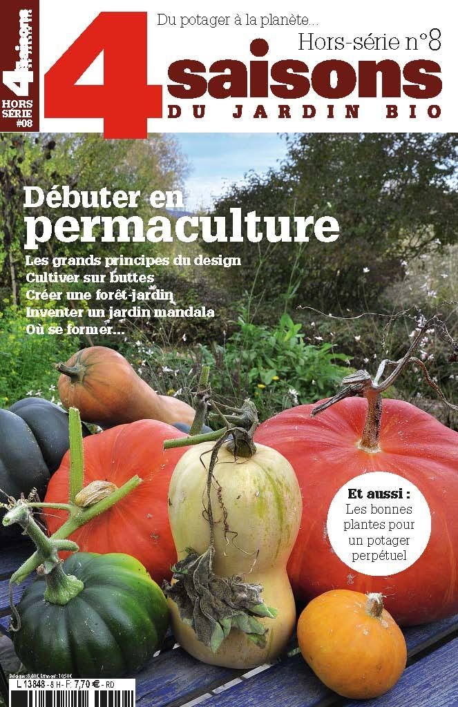 Magazine Les 4 Saisons Du Jardin Bio Hors Serie N 8 Debuter En