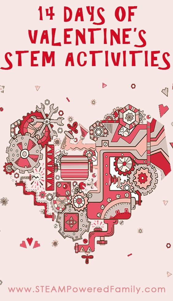 Celebrate Valentine's Day With These Exciting STEM & STEAM