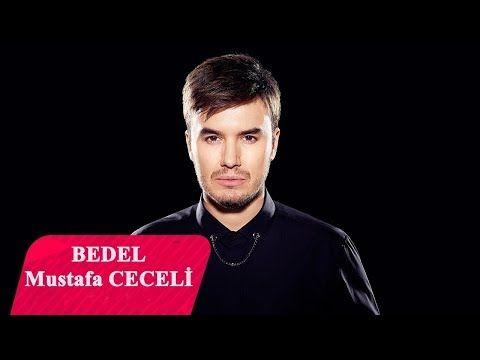 Bedel Mustafa Ceceli Yine Yanginlar Yine Ben Yeni Youtube Pop Muzik Muzik Indirme Muzik