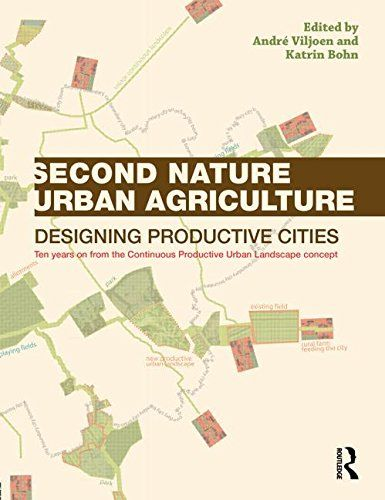 Second Nature Urban Agriculture Urban Agriculture Agriculture Architecture Books