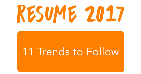 the 2017 resume trends to follow resume help