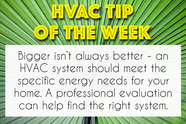 When It Comes To Hvac Bigger Isn T Always Better You Need The