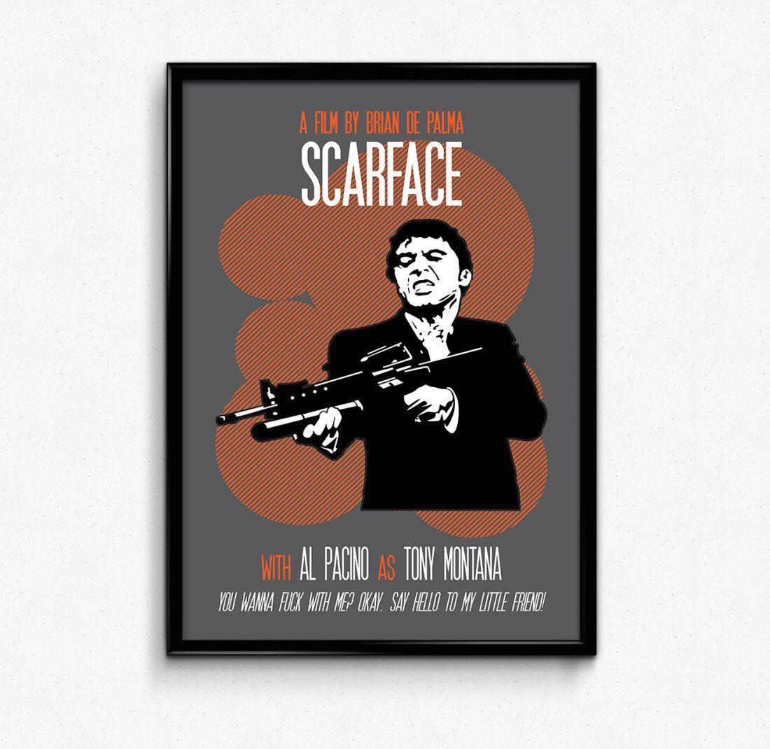 Scarface Poster Tony Montana Print Quote - Say Hello To My Little ...