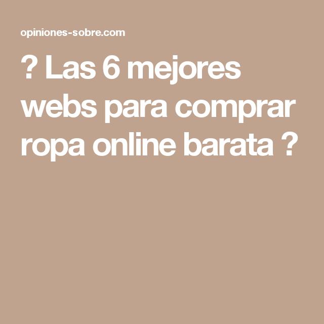40770ece96 Las 6 mejores webs para comprar ropa online barata