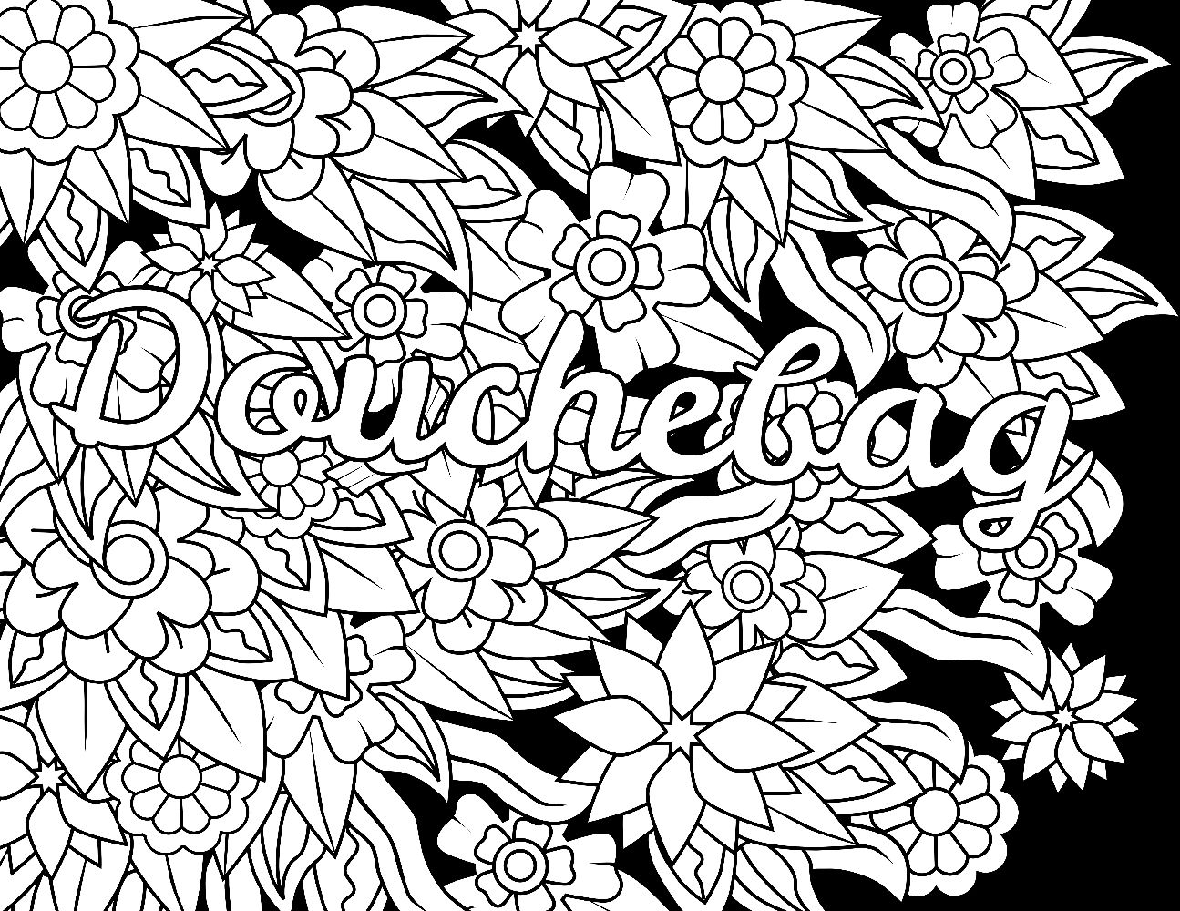 Douchebag - Swear Word Coloring Page - Adult Coloring Page ...