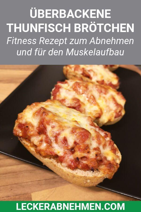 Überbackene Thunfisch Brötchen - Fitness Rezept zum Abnehmen,  #abnehmen #Brötchen #Fitness #foodand...